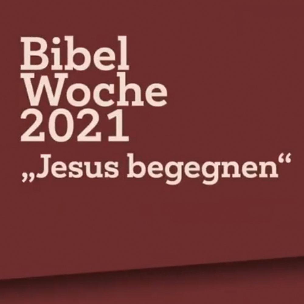 Archiv - Videothek - Bibelwoche 2021